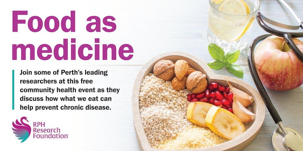 Food as Medicine FREE COMMUNITY HEALTH EVENT