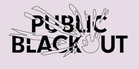 "Public Blackout ""BLOOM"" Album Release Tickets"