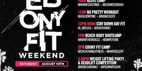 Ebony Fit Lift Party (Ebony Fit Weekend) tickets