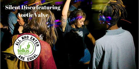 Silent DJ Dance Party w Aortic Valve tickets