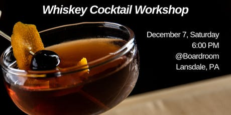 Whiskey Cocktail Workshop tickets