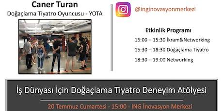 İş Dünyası için Doğaçlama Tiyatro Deneyim Atölyesi - Caner Turan (YOTA) tickets