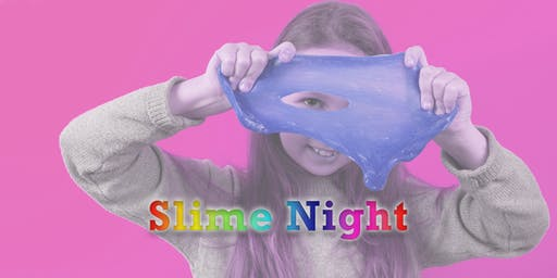 Slime Night