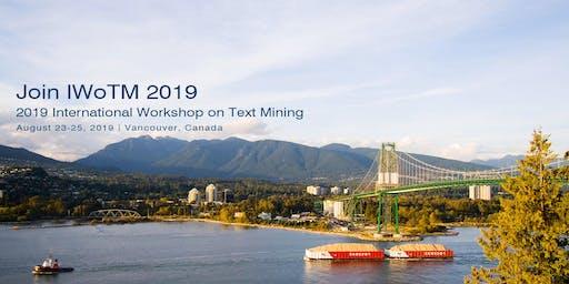 2019 International Workshop on Text Mining (IWoTM 2019)