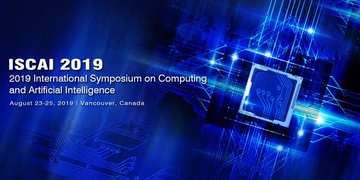 2019 International Symposium on Computing and Artificial Intelligence (ISCAI 2019)