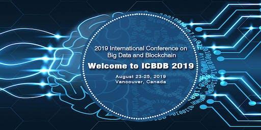 2019 International Conference on Big Data and Blockchain(ICBDB 2019)
