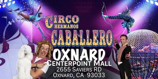 Circo Hermanos Caballero - Circus - Oxnard
