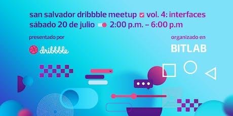 San Salvador Dribbble Meetup Vol. 4 entradas