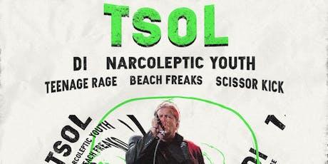T.S.O.L. w/ DI, Narcoleptic Youth, Teenage Rage, Beach Freaks, Scissor Kick tickets