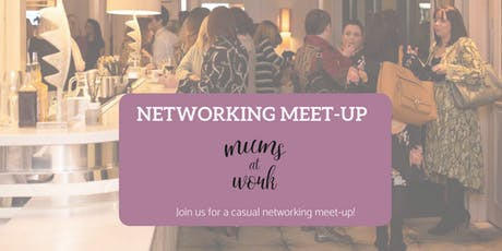 Mums at Work Belfast Networking Meet up tickets