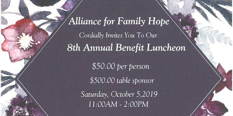 Alliance for Family Hope 8th Annual Benefit Luncheon tickets