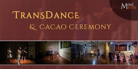 Transdance & Cacao Ceremony billets