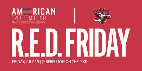 AFF Rebellion On The Pike R.E.D. Friday tickets