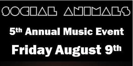 The Social Animals - 5th Annual Music Fest tickets
