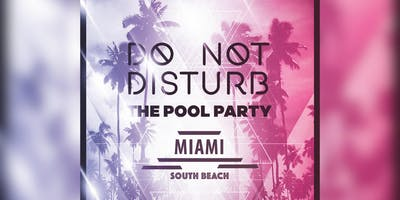 Do Not Disturb The Pool Party