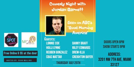 "Comedy Night with Jordan Garnett at ""The Spot""  tickets"