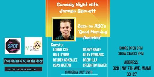 """Comedy Night with Jordan Garnett at """"The Spot"""""""