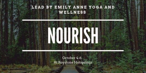 NOURISH at Roystone Hotsprings