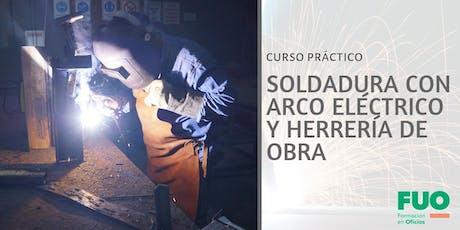 Curso de Soldadura con Arco Eléctrico y Herrería de Obra entradas