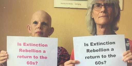 Is Extinction Rebellion a return to the 60s?: Leslie Tate & Sue Hampton