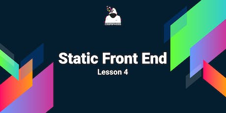Static front end Course(Free): Lesson 4 tickets