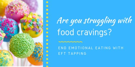 End Emotional Eating with EFT tapping - the Workshop (22th of August) entradas