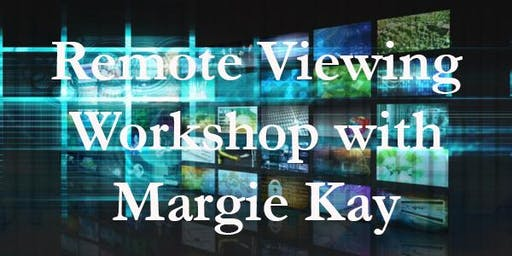 Remote Viewing Workshop with Margie Kay