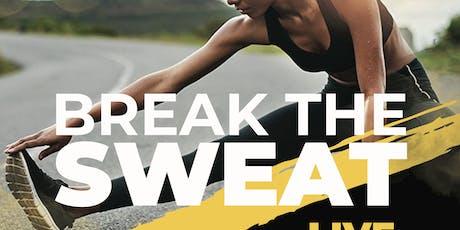 Break the Sweat Fitness Class tickets