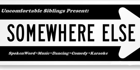 Somewhere Else~Open Mic tickets
