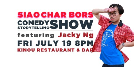 Siao Char Bor Comedy ft Jacky Ng tickets