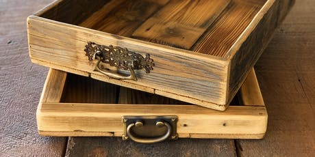 Build Your Own Rustic Tray With Reclaimed Wood tickets