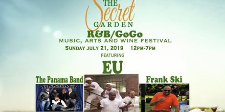 SECRET GARDEN R&B/GoGo Music, Arts and Wine Festival tickets