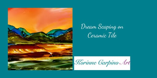 Alcohol Ink Workshop - Dream Scaping on Ceramic Tile
