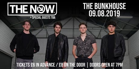 The Now - Bunkhouse Swansea tickets