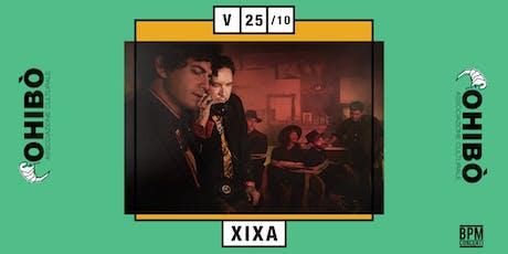 Xixa @ Ohibò (Milano) biglietti