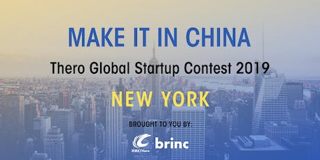 'Make It In China' Global Startup Contest 2019 - New York Launch Event tickets