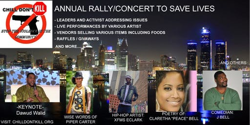 Chill Don't Kill: Annual Rally/ Concert to Save Lives