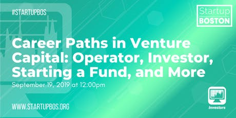 Career Paths in Venture Capital: Operator, Investor, Starting a Fund, and More tickets