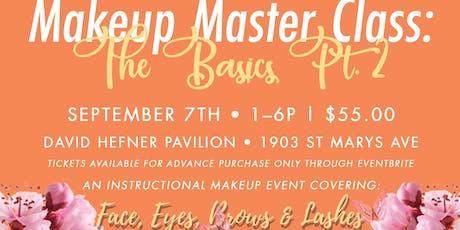 Makeup Master Class: The Basics, Part 2 tickets