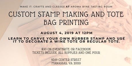 Rubber Stamp Making and Tote Bag Printing Class tickets