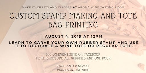 Rubber Stamp Making and Tote Bag Printing Class