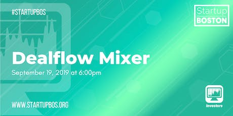 Startup Boston Dealflow Mixer tickets