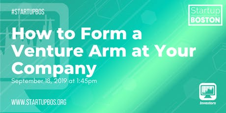 How to Form a Venture Arm at Your Company  tickets
