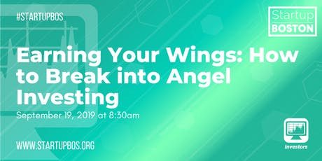 Earning Your Wings: How to Break into Angel Investing  tickets