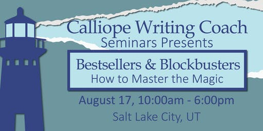 Bestsellers & Blockbusters: How to Master the Magic, Salt Lake City