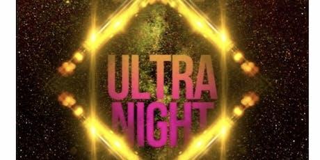 Ultra night 2k19 tickets
