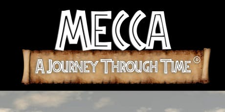 Mecca: A Journey Through Time tickets
