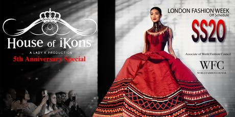 House of iKons 5th Anniversary Special DURING London Fashion Week 14th Sept tickets