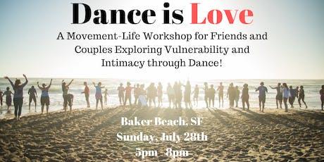 Dance is LOVE- A Partner Movement Workshop  tickets