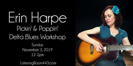 Pickin' & Poppin' - Delta Blues Guitar with Erin Harpe tickets
